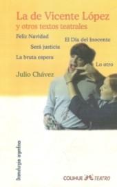 La de Vicente López y otros textos teatrales
